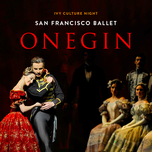 SF: Culture Night – Onegin @ San Francisco Ballet