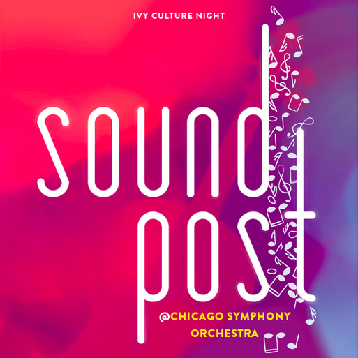 CHI: Soundpost @ Chicago Symphony Orchestra