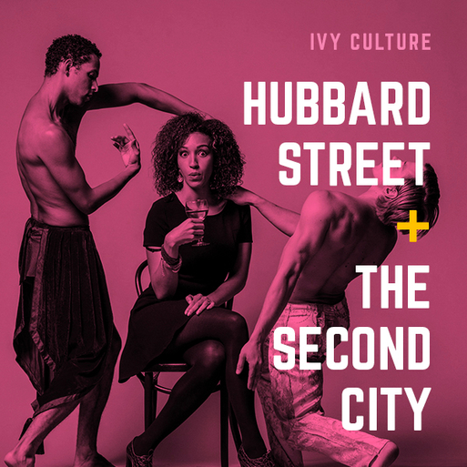 CHI: Culture – Hubbard Street x Second City @ The Harris Theater
