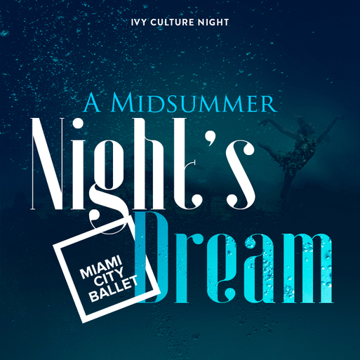 MIA: A Midsummer Night's Dream @ Miami City Ballet