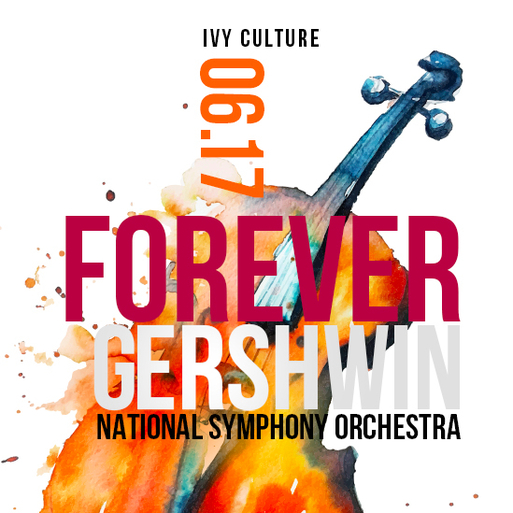 DC: Culture Night – Forever Gershwin @ National Symphony Orchestra